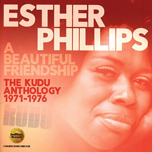Esther Phillips-A Beautiful Friendship  The Kudu Anthology 1971-1976-(SMCR 5159D)-2CD-FLAC-2017-WRE Download