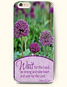 iPhone 6 Case,OOFIT iPhone 6 (4.7) Hard Case **NEW** Case with the Design of wait for the lord; be strong and take heart and wait for the lord psalm 27:14 - Case for Apple iPhone iPhone 6 (4.7) (2014) Verizon, AT&T Sprint, T-mobile