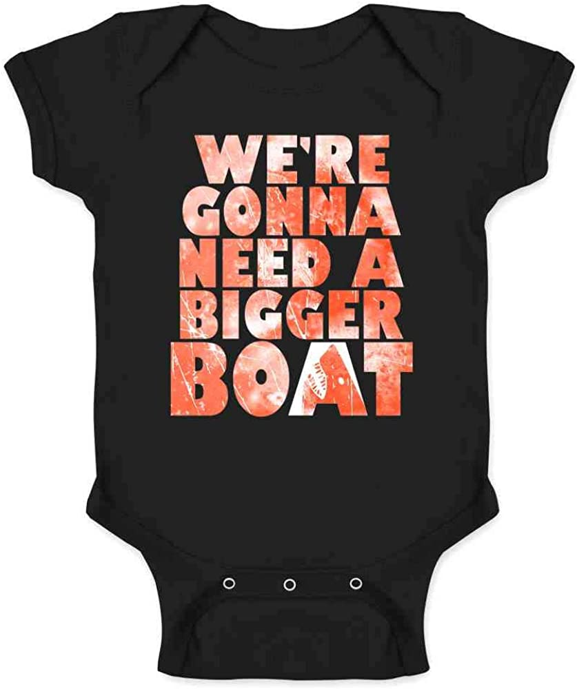 We're Gonna Need A Bigger Boat Shark Quote Infant Baby Boy Girl Bodysuit