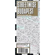 Streetwise Budapest Map - Laminated City Center Street Map of Budapest, Hungary (Michelin Streetwise Maps)