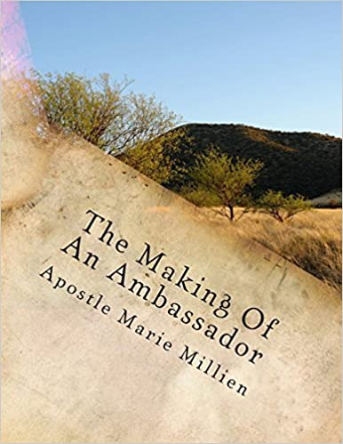The Making Of An Ambassador: Ambassador Manual by Millien Apostle Marie (2014-02-22)