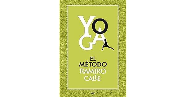 Amazon.com: Yoga : el método Ramiro Calle (9788427039704 ...