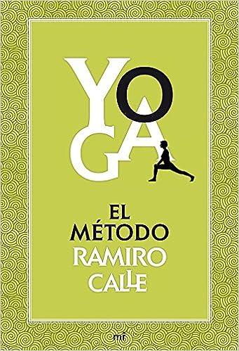 Yoga : el método Ramiro Calle: Ramiro Calle: 9788427039704 ...