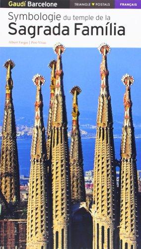 Descargar Libro Symbologie Du Temple De La Sagrada Família Pere Vivas Ortiz