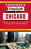Frommer s EasyGuide to Chicago (Easy Guides)