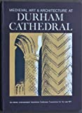 img - for Medieval Art and Architecture at Durham Cathedral: The British Archaeological Association Conference Transactions for the year 1977 (Baa Conference Transactions Series) (v. 3) book / textbook / text book
