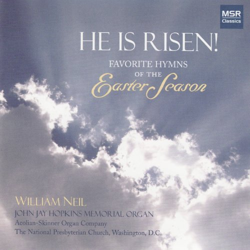 He Is Risen! - Favorite Hymns of the Easter (Easter Hymns)
