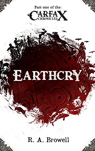 the-carfax-chronicles-earthcry-book-one-of-the-carfax-chronicles