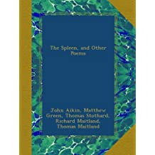 The Spleen, and Other Poems