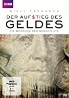 Der Aufstieg des Geldes - Die Währung der Geschichte