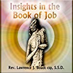 Insights in the Book of Job | Lawrence J. Boadt