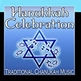 Hanukkah Celebration (Traditional Chanukah Music) by Jewish Music Unlimited