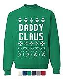 Tee Hunt Daddy Claus Funny Santa Sweatshirt Christmas Xmas Ugly Sweatshirt