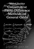 img - for Conservative Finite-Difference Methods on General Grids (Symbolic & Numeric Computation) by Mikhail Shashkov (1995-12-05) book / textbook / text book