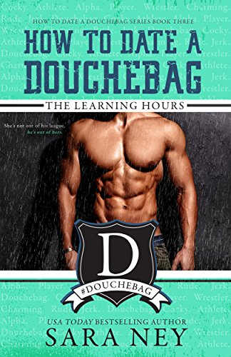 How to Date a Douchebag: The Learning Hours cover