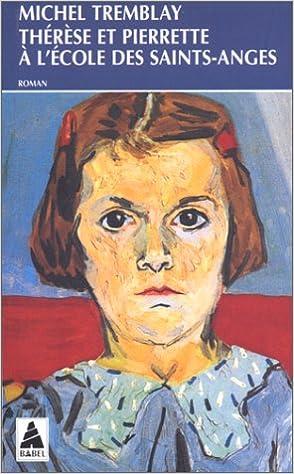 Livre gratuits en ligne Thérèse et Pierrette à l'école des Saints-Anges pdf, epub ebook