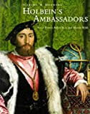Holbein's Ambassadors: Making and Meaning (Making & Meaning)