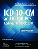 ICD-10-CM and ICD-10-PCS Coding Handbook, 2014 Ed. , with Answers, Leon-Chisen, Nelly, 1556483872