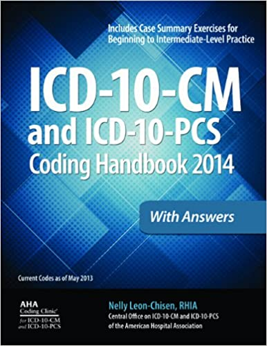 Icd 10 cm and icd 10 pcs coding handbook 2014 ed with answers icd 10 cm and icd 10 pcs coding handbook 2014 ed with answers icd 10 cm coding handbook wanswers 9781556483875 medicine health science books fandeluxe Gallery