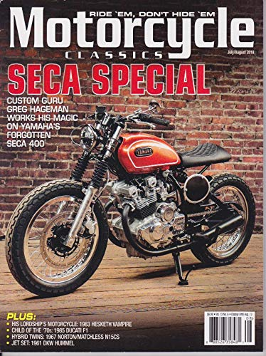 (Motorcycle CLASSICS MAGAZINE JULY/AUGUST 2018, SECA SPECIAL)