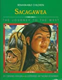 img - for Sacagawea: The Journey to the West (Remarkable Children) book / textbook / text book