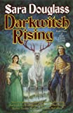 Front cover for the book Darkwitch Rising by Sara Douglass