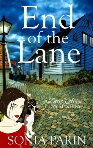 End of the Lane (A Dear Abby Cozy Mystery) (Volume 1)