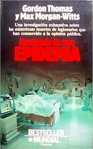 Anatomia de una epidemia: Amazon.es: Gordon/ Morgan-Witts, Max ...