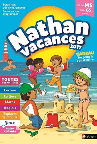Nathan Vacances 2017 - De La Moyenne Vers La Grande Section - Cahier De Vacances