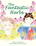 The Fantastic Herbs, Carolina Diaz San Francisco, 1939289084