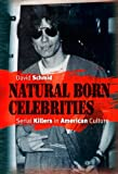 Natural Born Celebrities, David Schmid, 0226738671