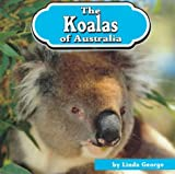 The Koalas of Australia, Linda George, 1560655763