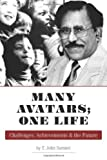 Many Avatars; One Life, T. John Samuel, 1460228936