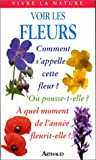 img - for Voir les fleurs sauvages book / textbook / text book