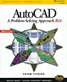 img - for Autocad: A Problem-Solving Approach (Release 14) book / textbook / text book