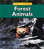 Forest Animals, Francine Galko and F. Galko, 1403404364