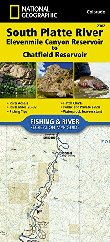Reservoir Fishing Map - South Platte River, Elevenmile Canyon Reservoir to Chatfield Reservoir (National Geographic Fishing & River Map Guide)