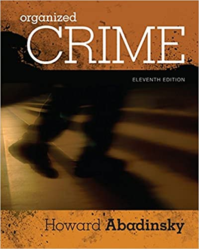 Organized Crime: Howard Abadinsky: 9781305633711: Amazon com