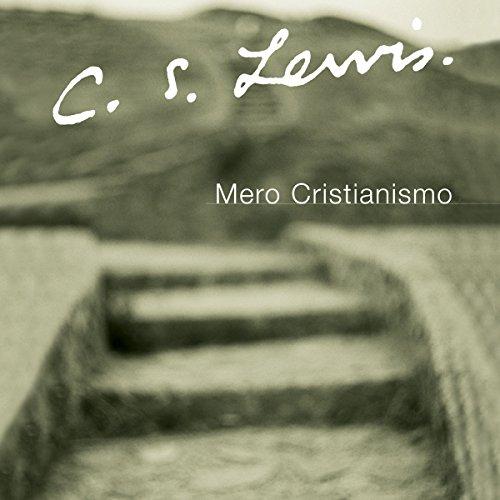 Mero Cristianismo [Mere Christianity]