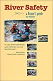 img - for River Safety A Floaters Guide book / textbook / text book
