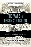 img - for The Wars of Reconstruction: The Brief, Violent History of America's Most Progressive Era book / textbook / text book