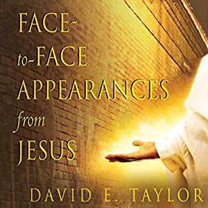 Face-to-Face Appearances from Jesus Hörbuch