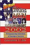 Self Made Millionaires Women Entrepreneurs 2002, Lausanne Lee, 0971763208