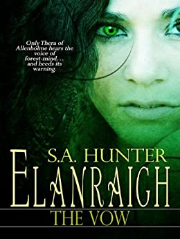 Elanraigh: The Vow by [Hunter, S.A.]