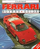 Illustrated Ferrari Buyer's Guide (Illustrated Buyer's Guide)