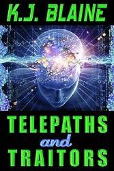 Telepaths and Traitors (Phoenix Chronicles Book 1)
