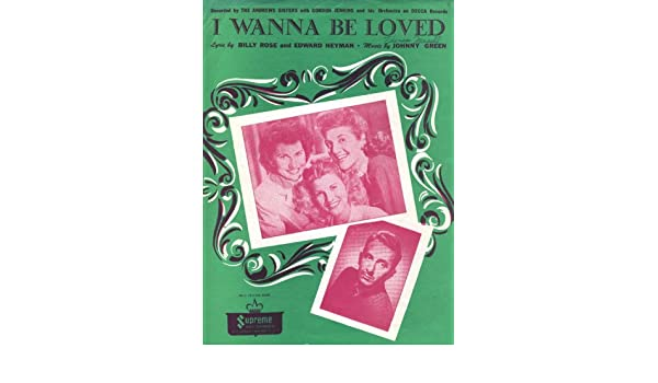 I Wanna Be Loved Photos Of Andrews Sisters And Gordon Jenkins On