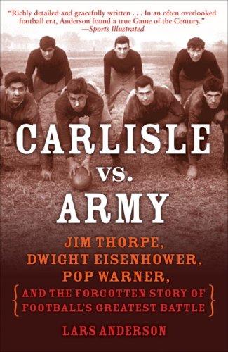 Carlisle vs. Army: Jim Thorpe, Dwight Eisenhower, …