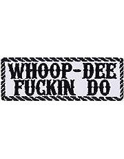 Whoop DEE DO patch biker opstrijkbaar rocker-patch grappige strijkplaatjes sticker zware metalen cadeau motorfiets bestuurder DIY applicatie voor leren jas / mutsen / tas / jeans vest wit 100 x 35 mm