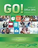 Read GO! with Integrated Projects (GO! for Office 2016 Series) PDF